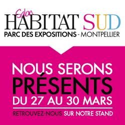 Salon habitat sud montpellier du 27 au 30 mars 2014 for Salon habitat sud